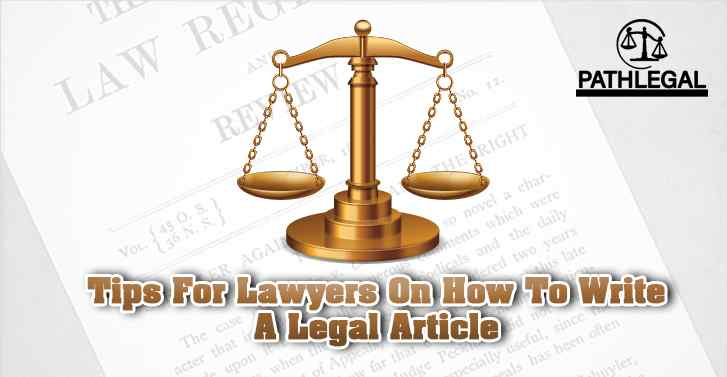 Tips For Lawyers On How To Write A Legal Article