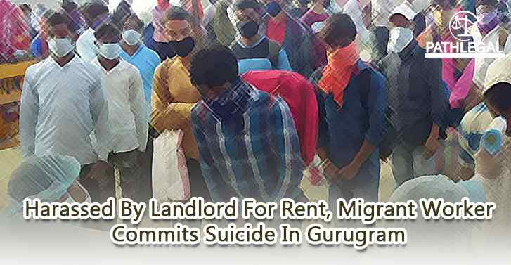 Harassed By Landlord For Rent, Migrant Worker Commits Suicide In Gurugram