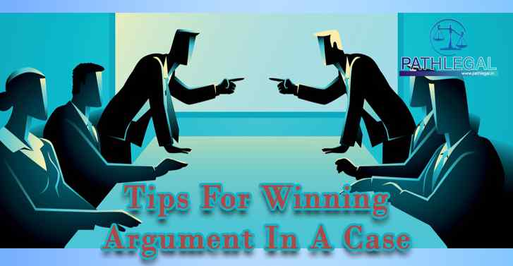 Tips For Winning Argument In A Case