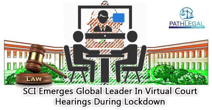 SCI Emerges Global Leader In Virtual Court Hearings During Lockdown