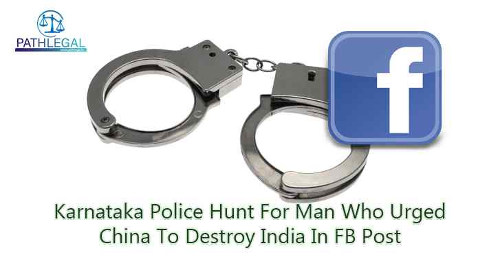Karnataka Police Hunt For Man Who Urged China To Destroy India In FB Post