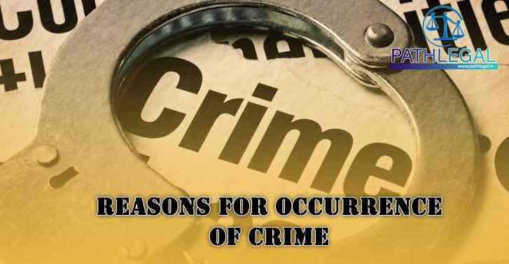 Reasons For Occurrence Of Crime