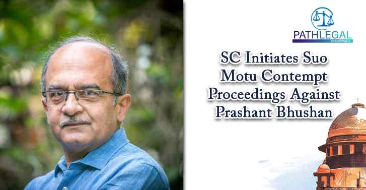 SC Initiates Suo Motu Contempt Proceedings Against Prashant Bhushan