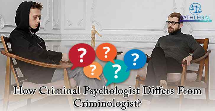 How Criminal Psychologist Differs From Criminologist?