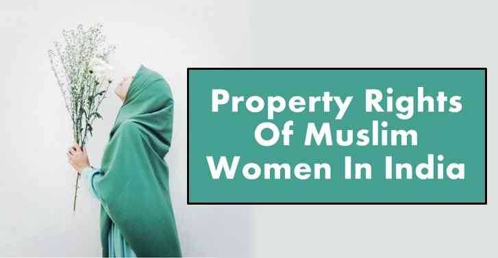 Property Rights Of Muslim Women In India
