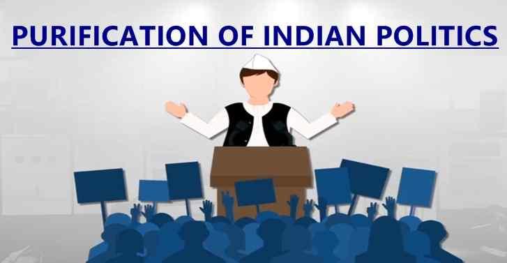 Purification Of Indian Politics