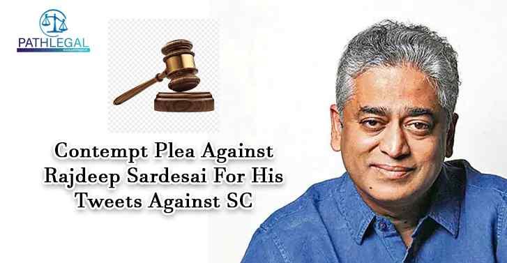 Contempt Plea Against Rajdeep Sardesai For His Tweets Against SC