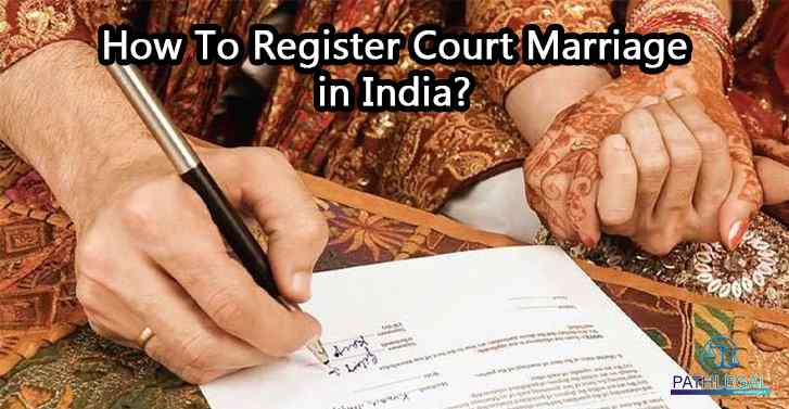 How To Register Court Marriage in India?