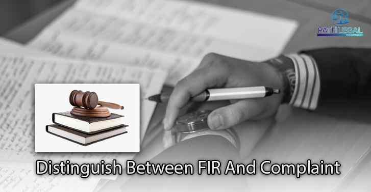 Distinguish Between FIR And Complaint