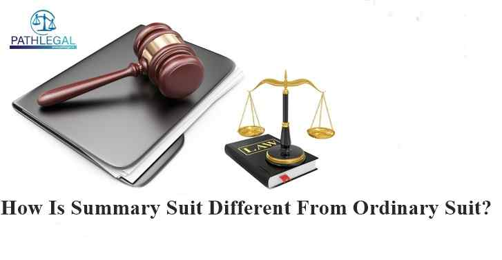 How Is Summary Suit Different From Ordinary Suit?
