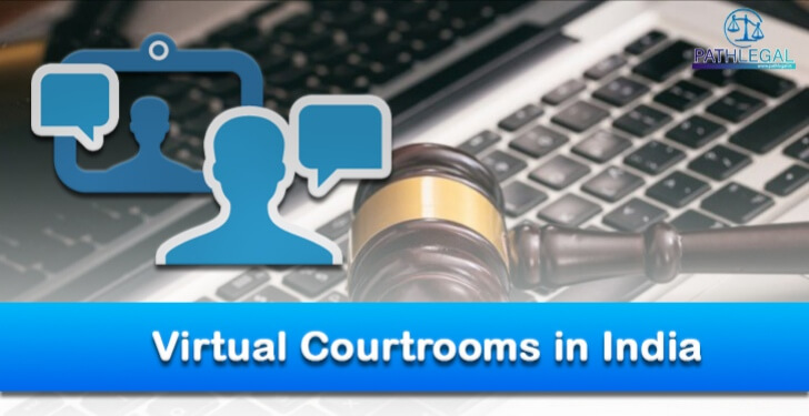 The Virtual Courtrooms in India