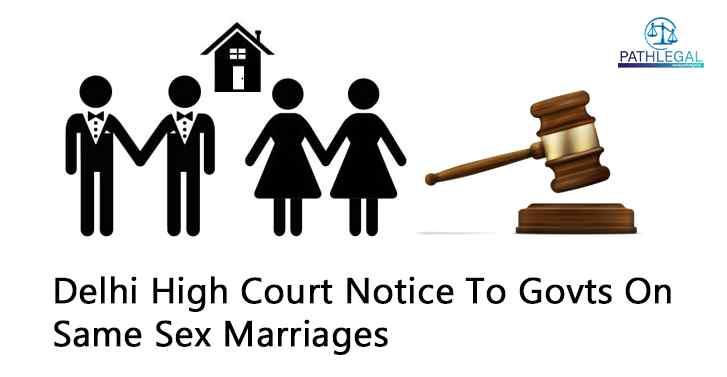 Delhi High Court Notice To Govts On Same Sex Marriages