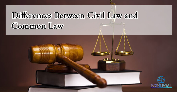 Differences Between Civil Law and Common Law