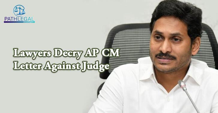 Lawyers Decry AP CM Letter Against Judge