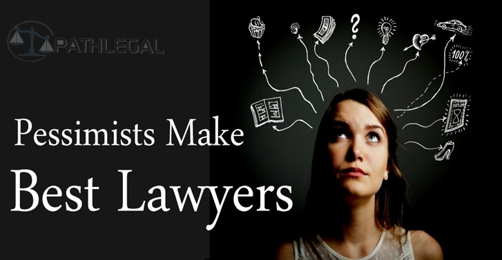 Pessimists Make the Best Lawyers