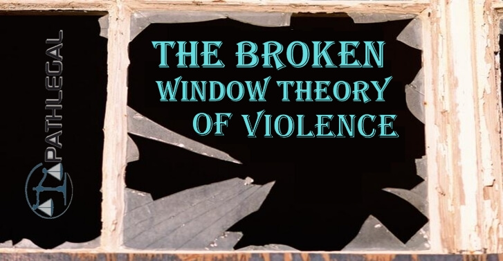 The Broken Window Theory Of Violence