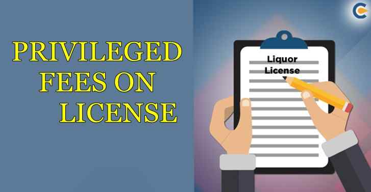Privileged fees on license