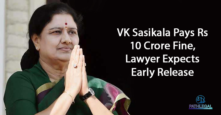 VK Sasikala Pays Rs 10 Crore Fine, Lawyer Expects Early Release