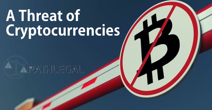 A Threat of Cryptocurrencies