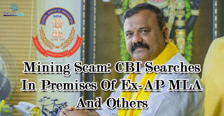 Mining Scam: CBI Searches In Premises Of Ex-AP MLA And Others