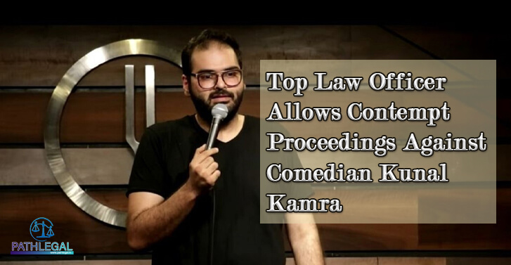 Top Law Officer Allows Contempt Proceedings Against Comedian Kunal Kamra